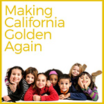 Making California Golden Again
